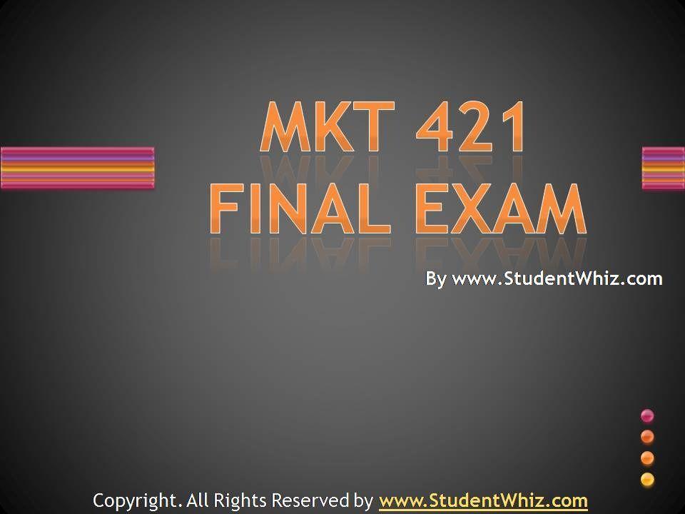 university of phoenix marketing 421 final exams