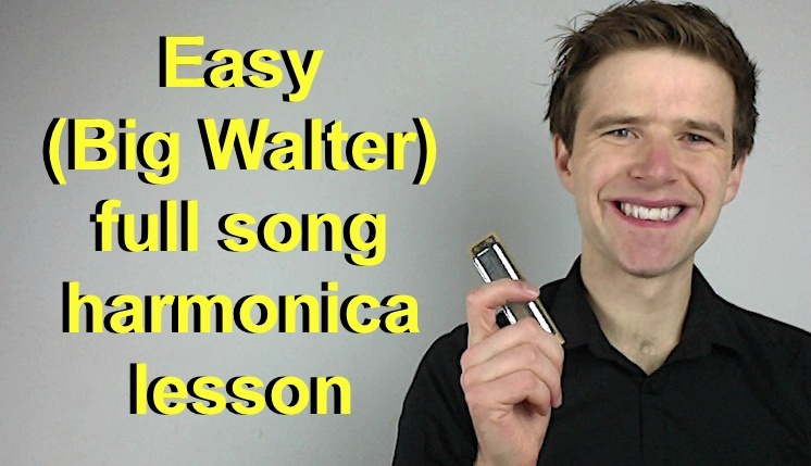 Easy (Big Walter Horton) full song - blues harmonica lesson