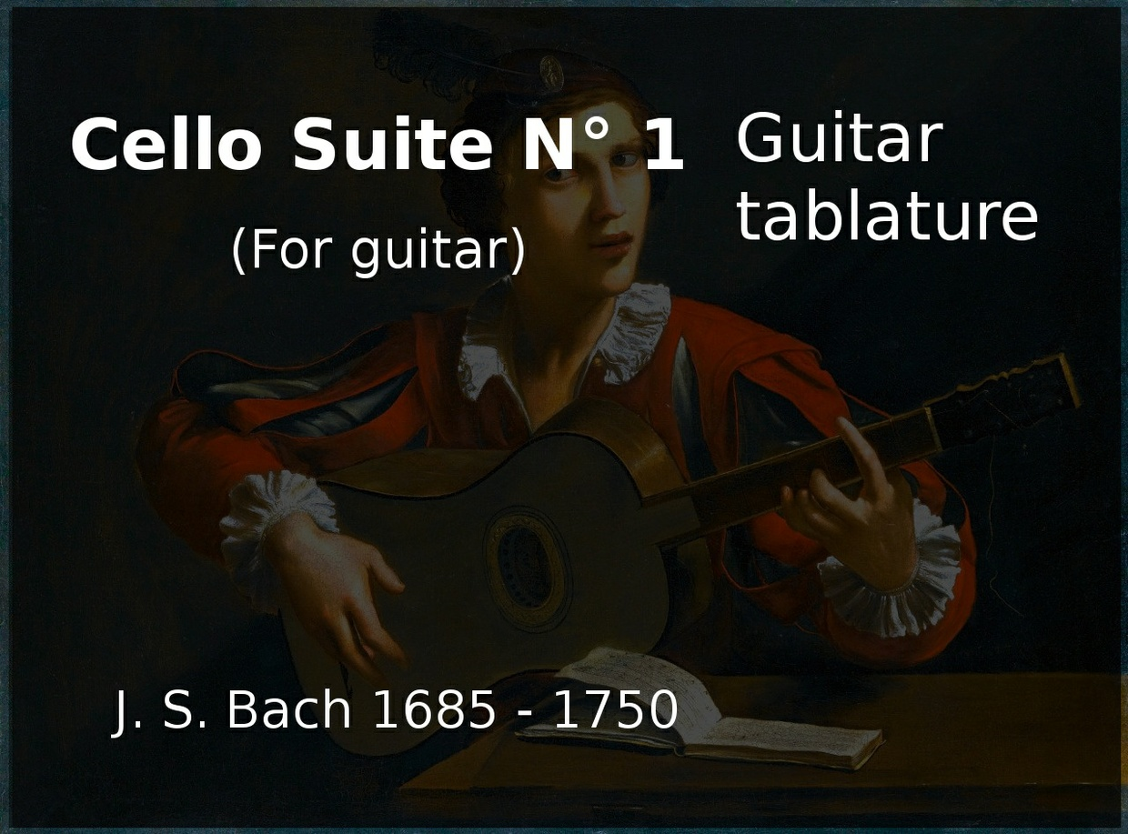 Cello Suite N 1 in guitar (J. S. Bach 1685 - 1750) - Guitar tablature