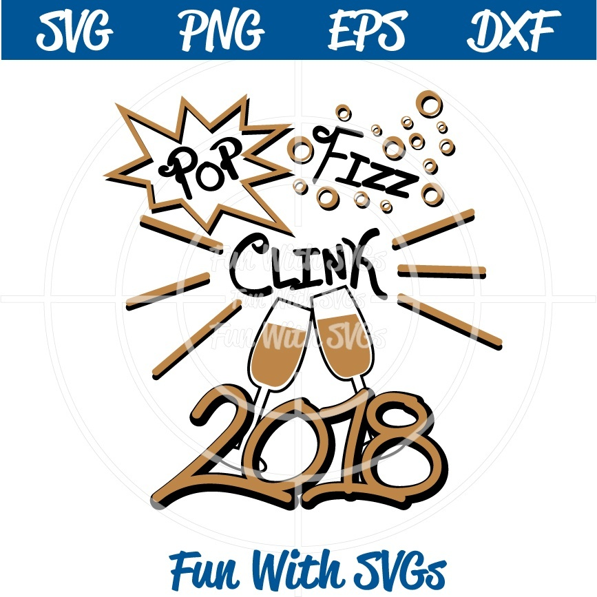 Happy New Year, Pop, Fizz, Clink, PNG, EPS, DXF and SVG Cut File, High Resolution Printable Graphics