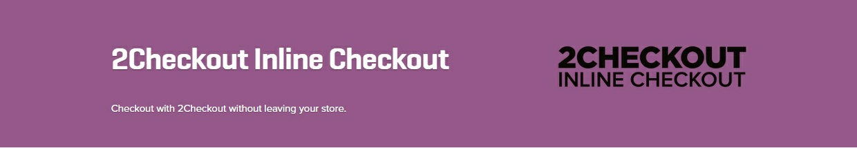 WooCommerce 2Checkout Inline Checkout 1.1.7 Extension