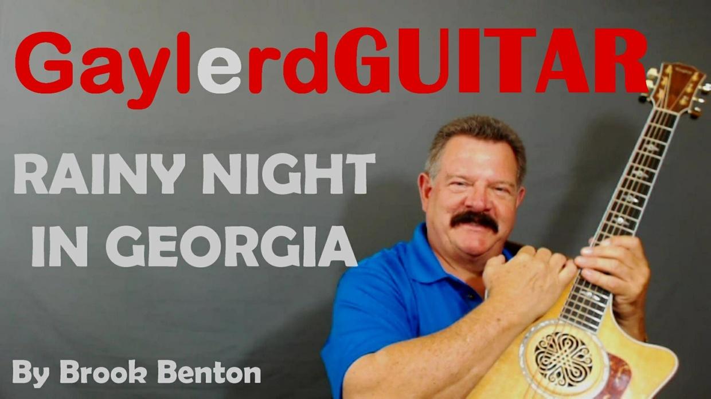 RAINY NIGHT IN GEORGIA by Brook Benton  - SONG TUTORIAL