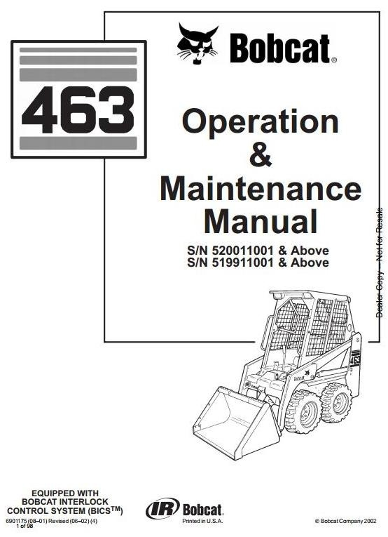 Bobcat Skid Steer Loader Type 463 (S70): S/N 519911001 & Above Operating Instructions