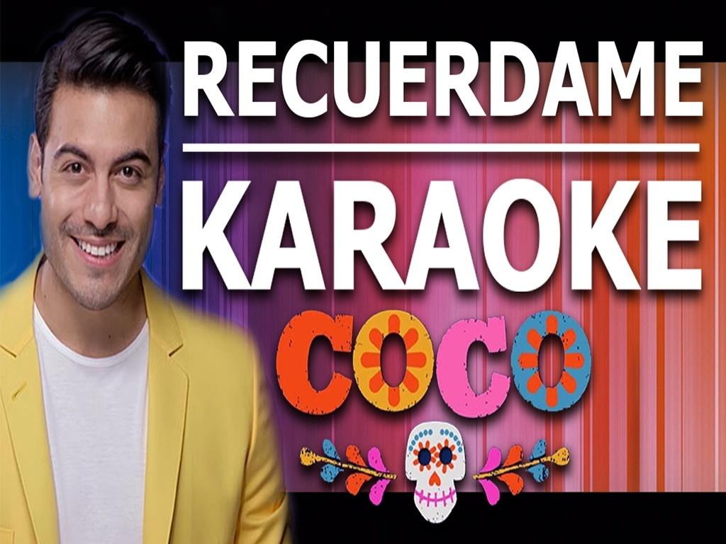 Recuerdame - Karaoke - COCO