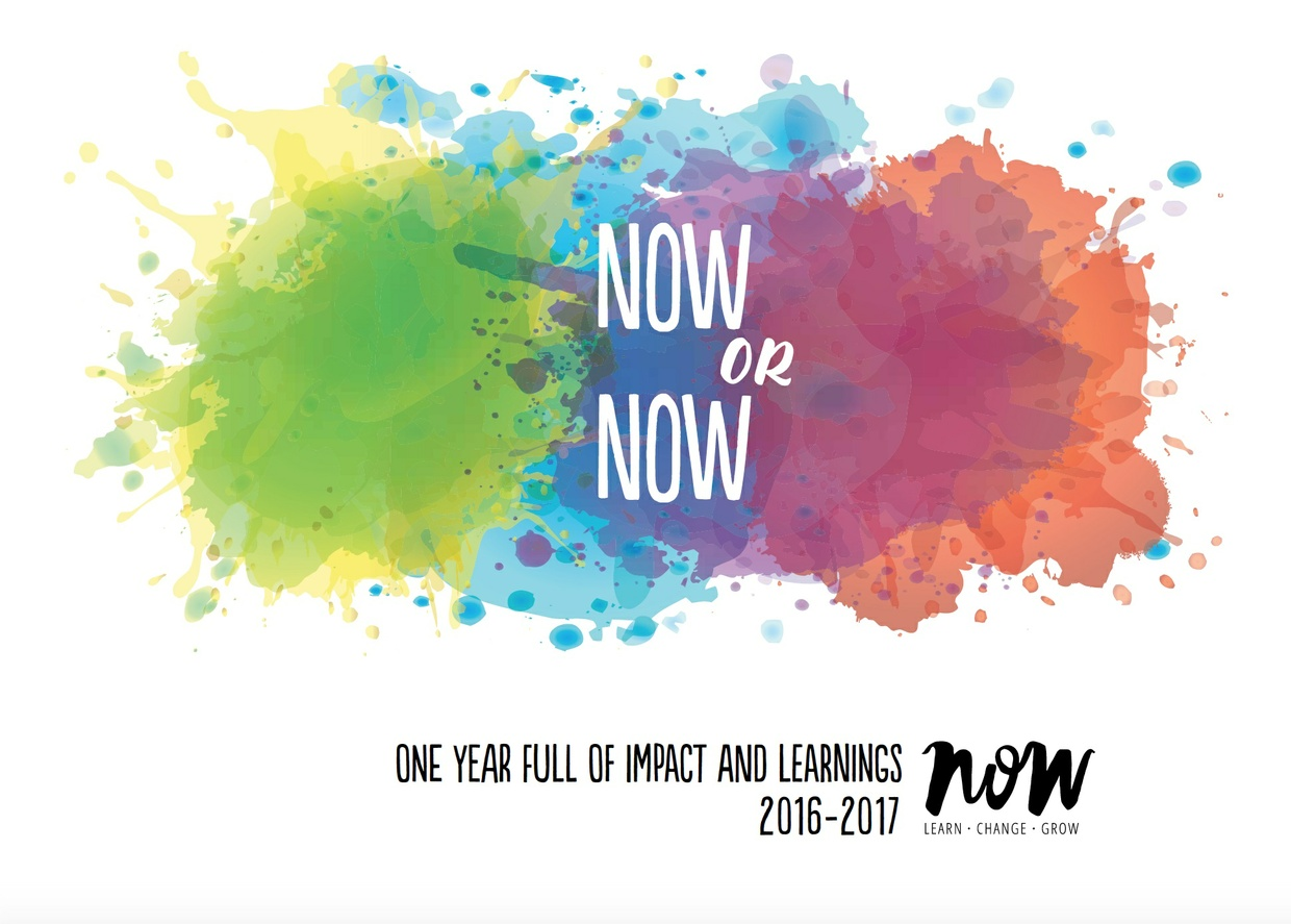 NOW or NOW - Impact Report 2016 – 2017