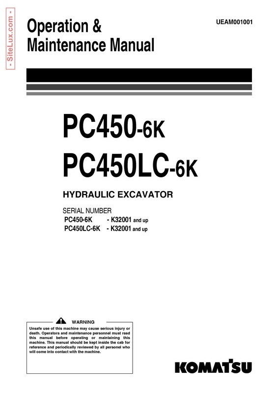 Komatsu PC450-6K, PC450LC-6K Hydraulic Excavator (K32001 and up) OM Manual - UEAM001001