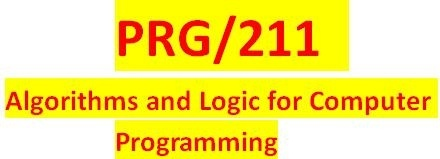 prg 211 algorithms logic for computer Prg 211 (algorithms & logic for computer programming) complete course if you want to purchase a+ work then click the link below , instant download.