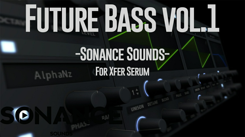 Sonance Sounds - Future Bass Presets For Serum