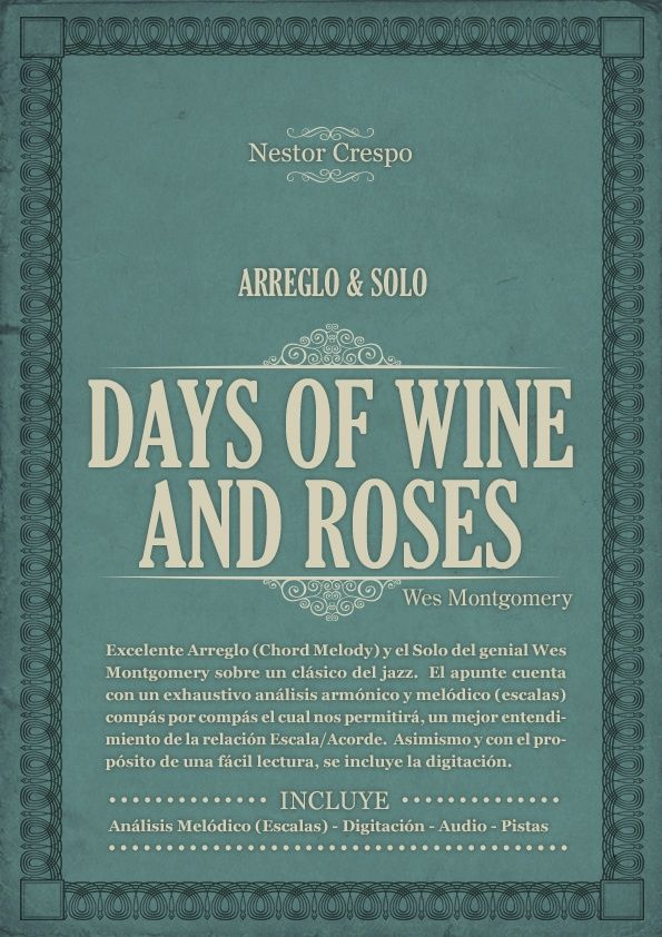 GUITARRA / Wes Montgomery  Arreglo y Solo sobre The days of wine and roses