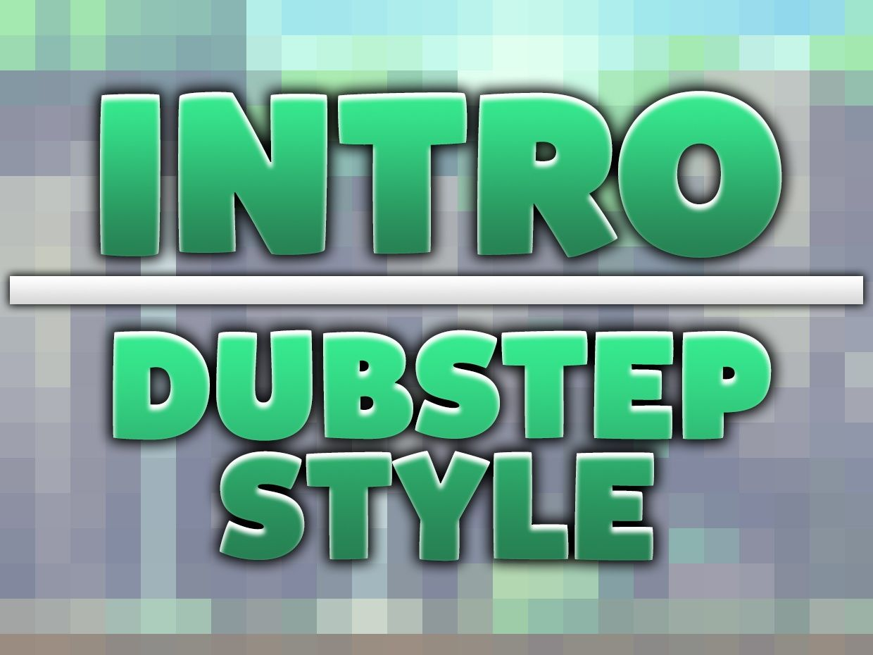 Intro [5€] Dubstep Style