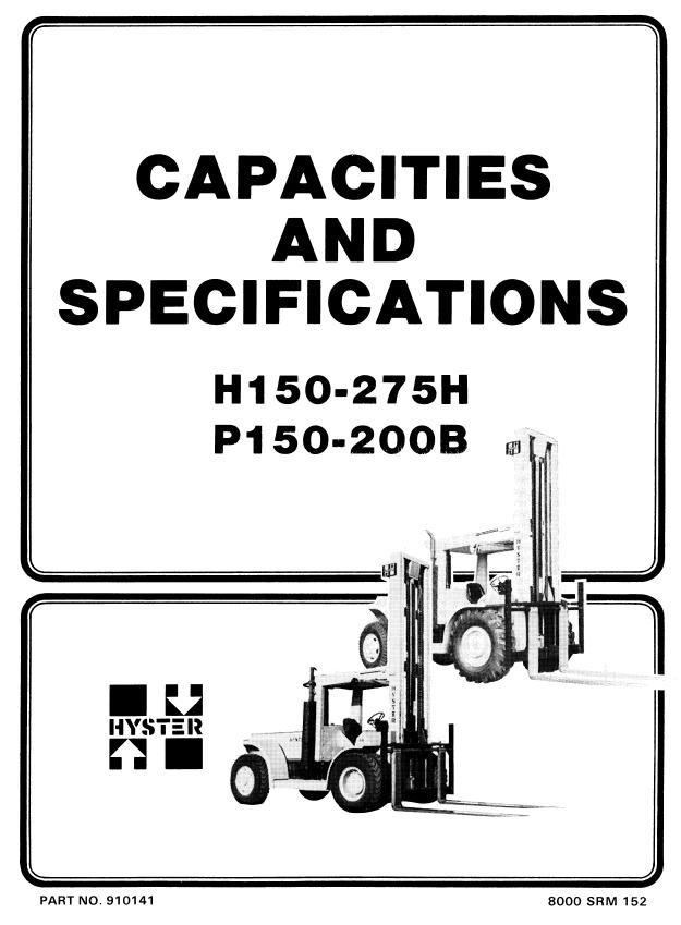 Hyster Forklift Truck Type C007: H150H - H275H, H200HS, P150B, P200B Workshop Manual