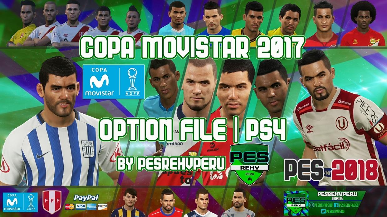PES 2018 | Option File COPA MOVISTAR 2017 (PS4) by PESREHVPERU
