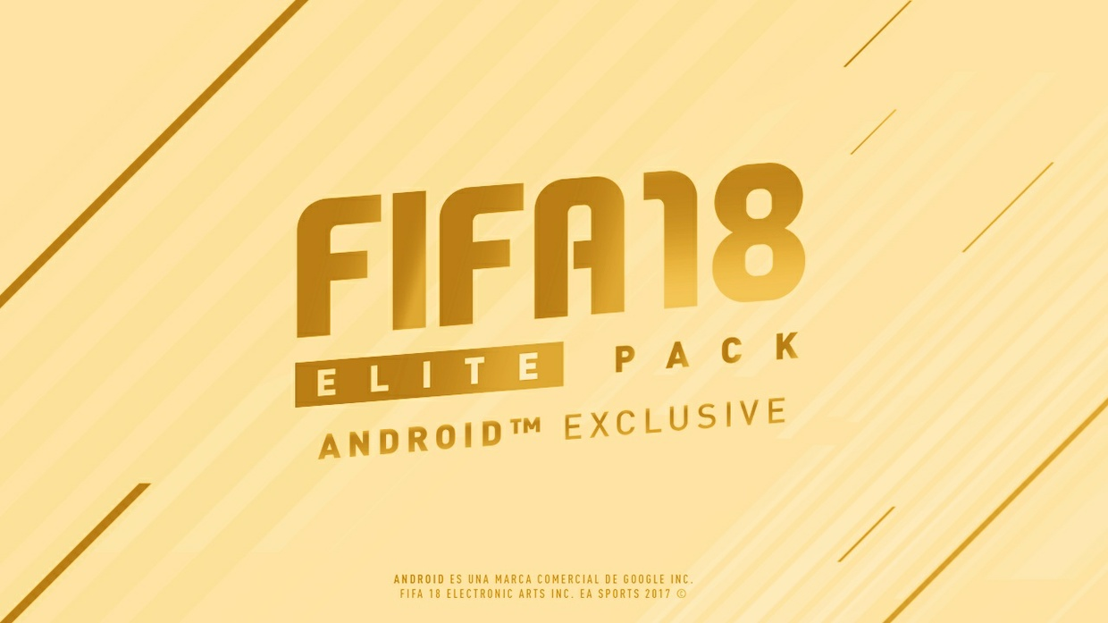 FIFA 18 ELITE PACK™ ANDROID Edition