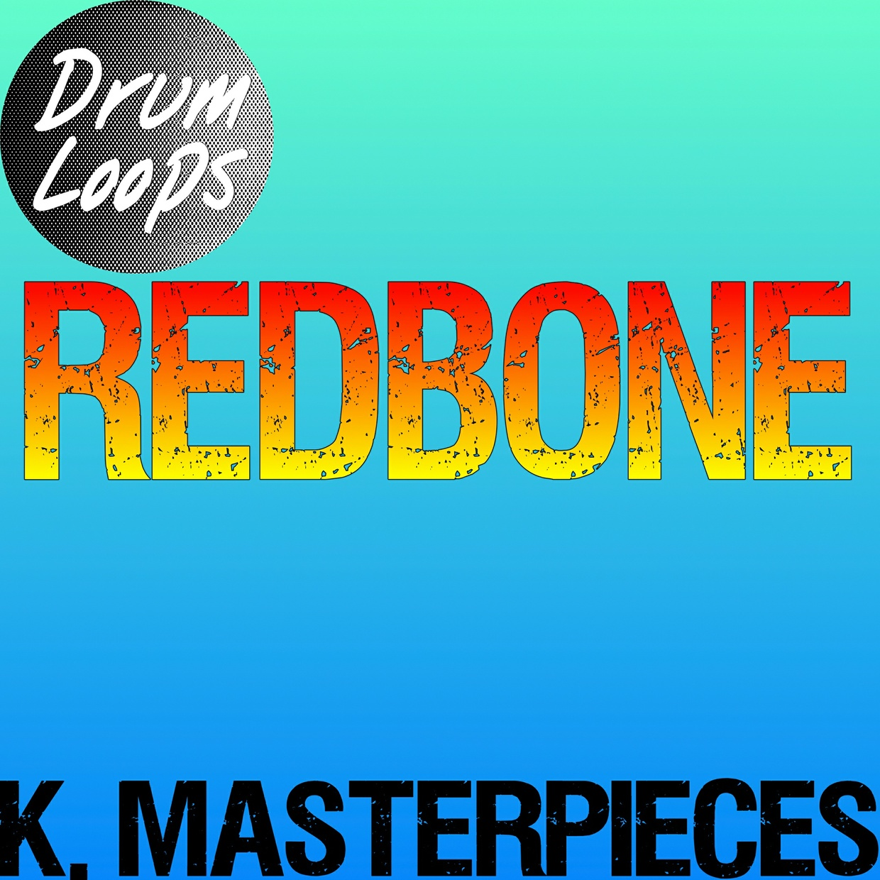 Redbone - Drum Loops - Inspired by Childish Gambino