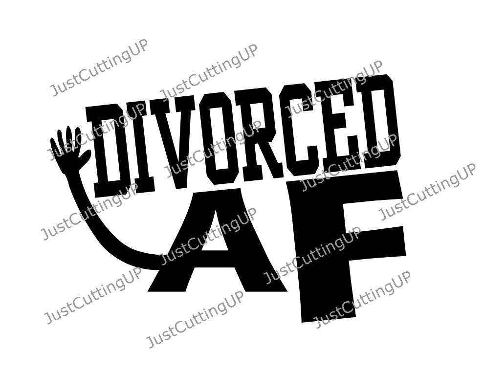 Divorced AF SVG - SVG Only