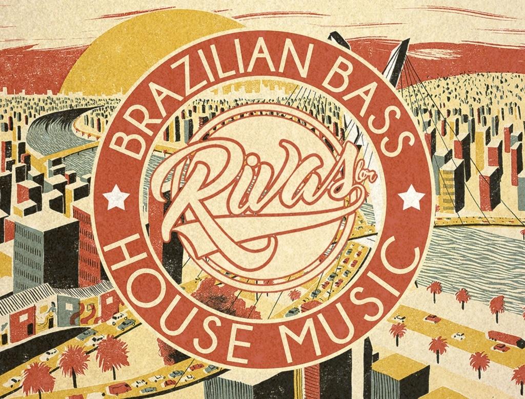 RIVAS (BR) - Brazilian Bass & House Music Vol.1
