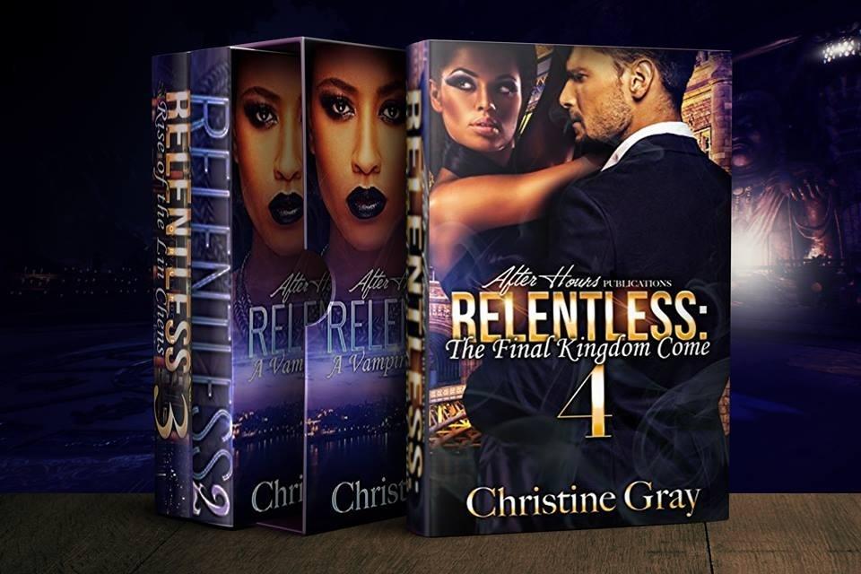 Relentless; A Vampire King's Desire-4 BOOKS-BOX SET_By, Christine Gray