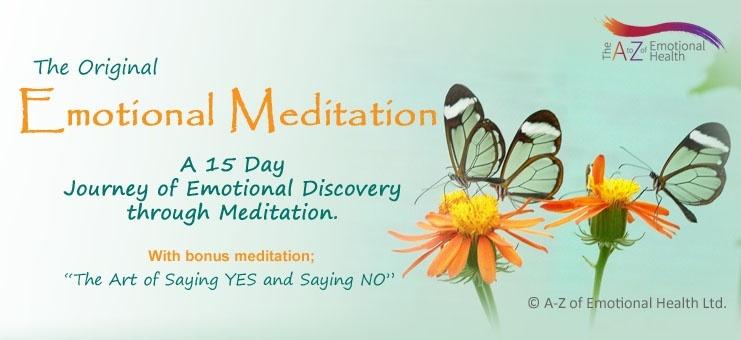 The Original Emotional Meditation