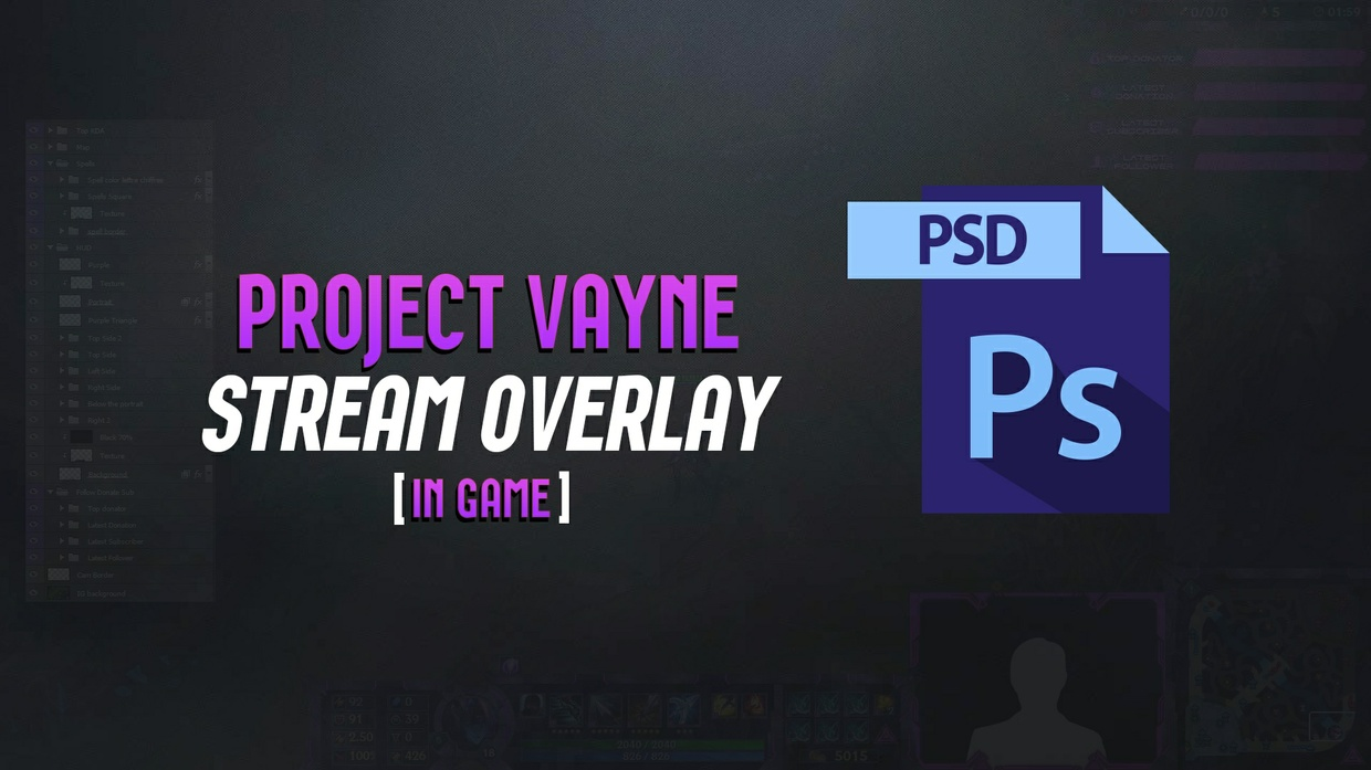 [PSD] PROJECT VAYNE - STREAM OVERLAY