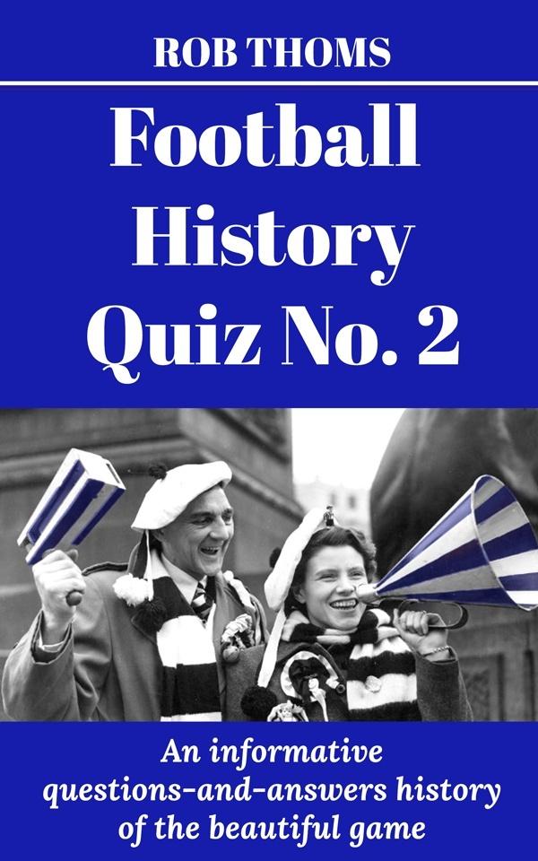 MASSIVE Football History Quiz No. 2