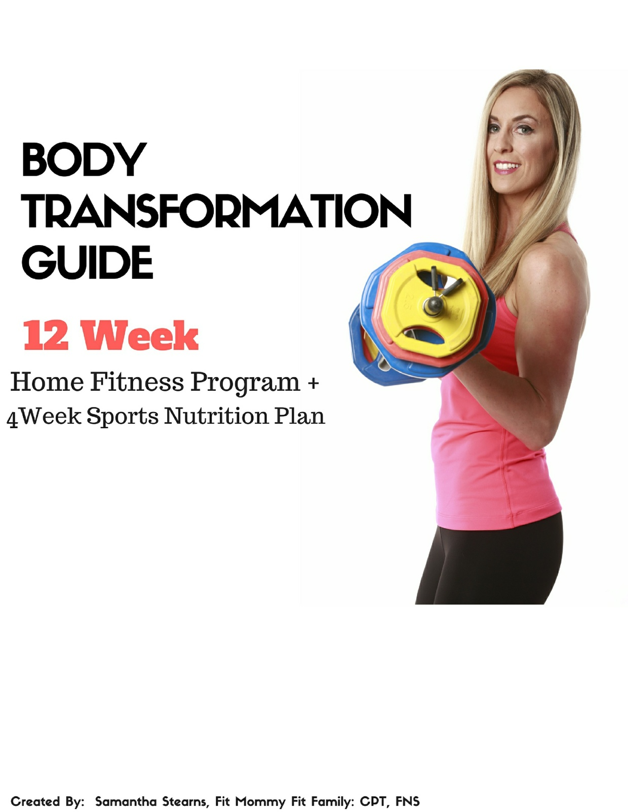Body Transformation Guide + 4 Weeks of Sports Nutrition Plans
