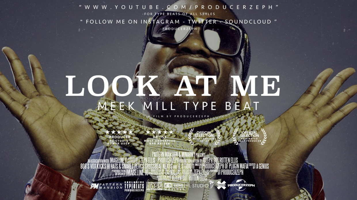 Meek Mill Type Beat - Look At Me