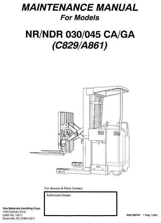 Yale Narrow Aisle Reach Truck A861: NDR030GA, NDR045GA, NR030GA, NR045GA Service Manual