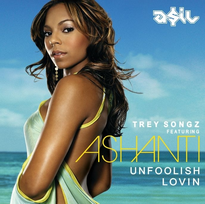 Trey Songz feat. Ashanti - Unfoolish Lovin (ASIL Mashup)