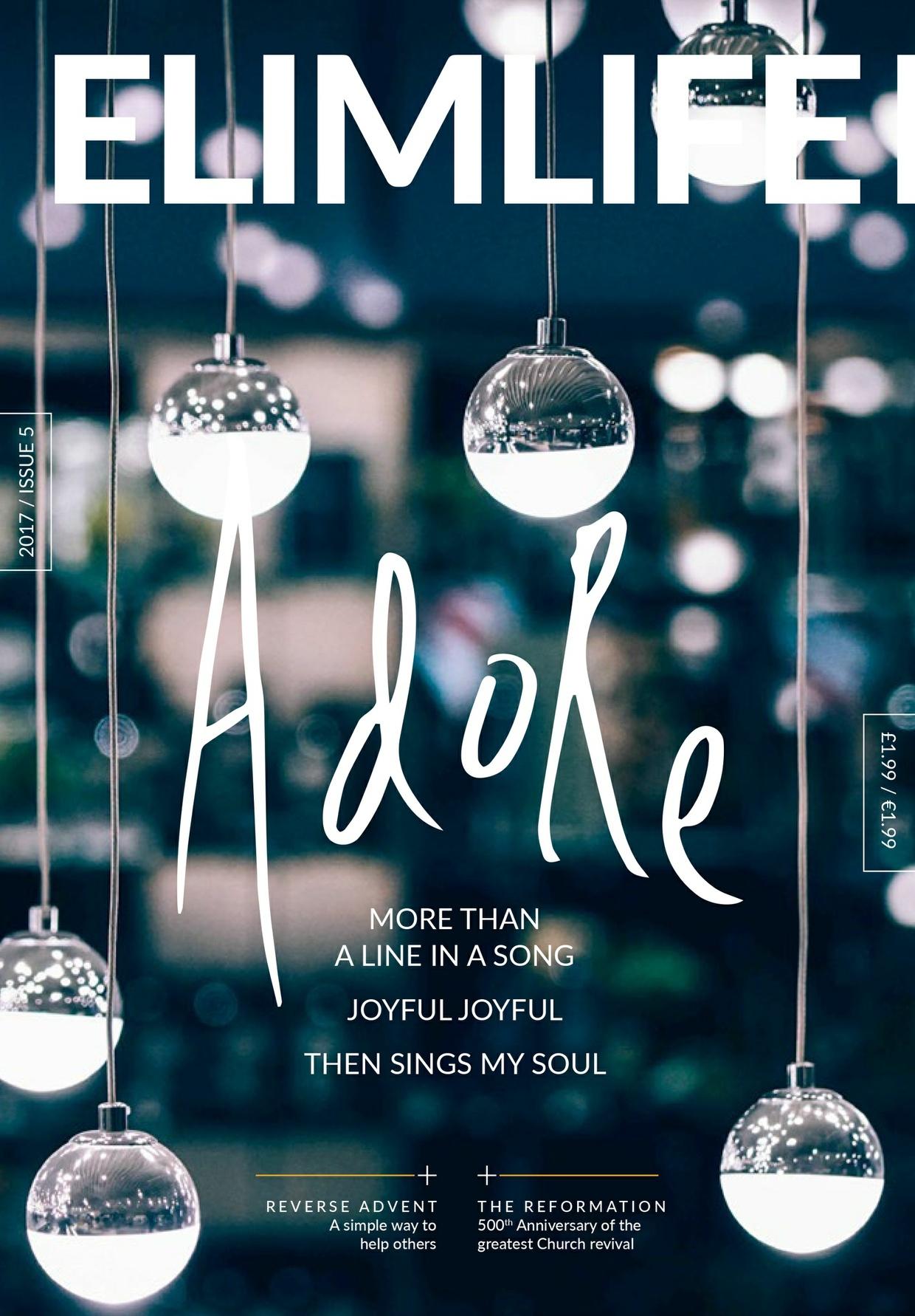 Elim Life Magazine | Issue Five - November 2017