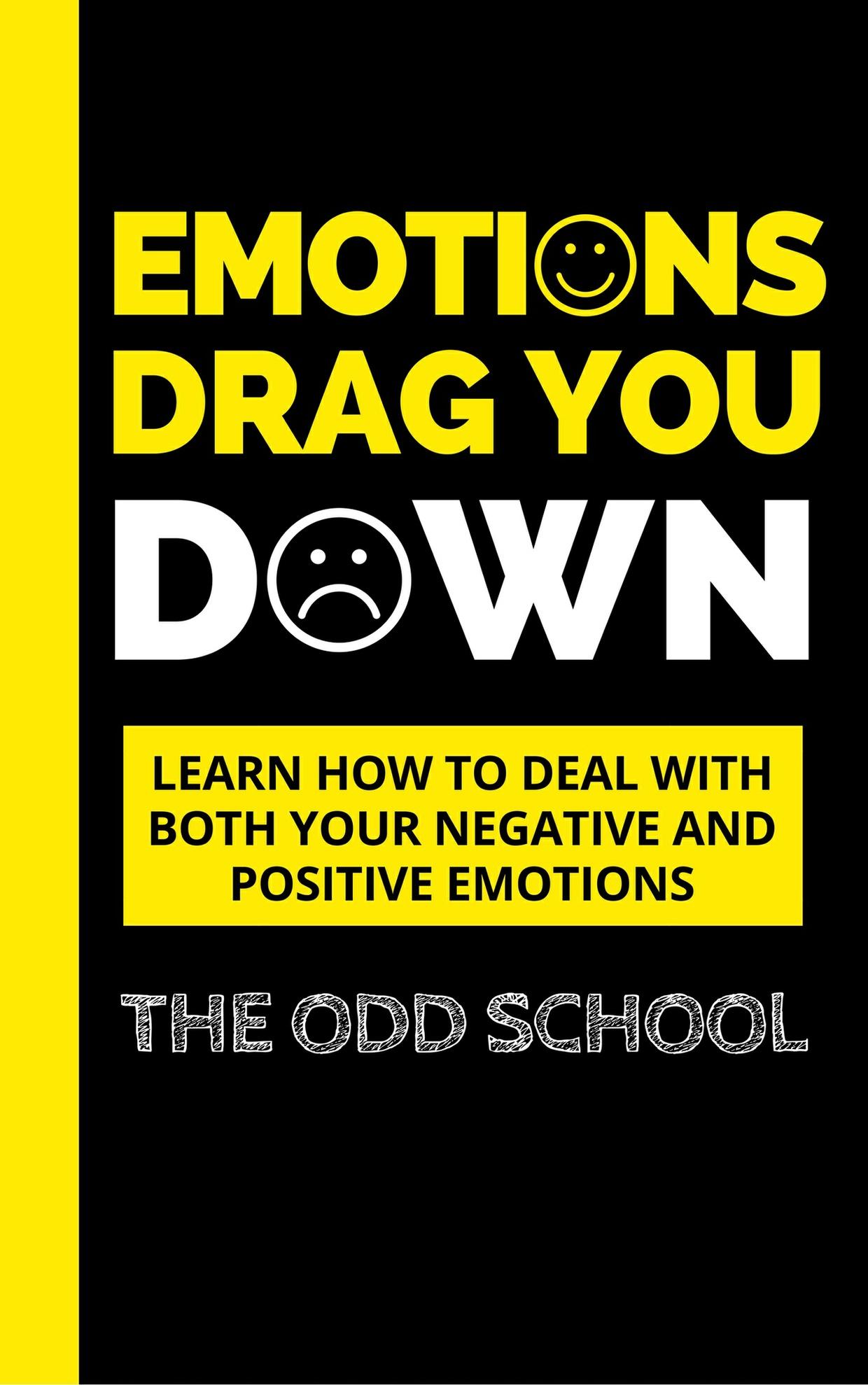 Emotions Drag You Down