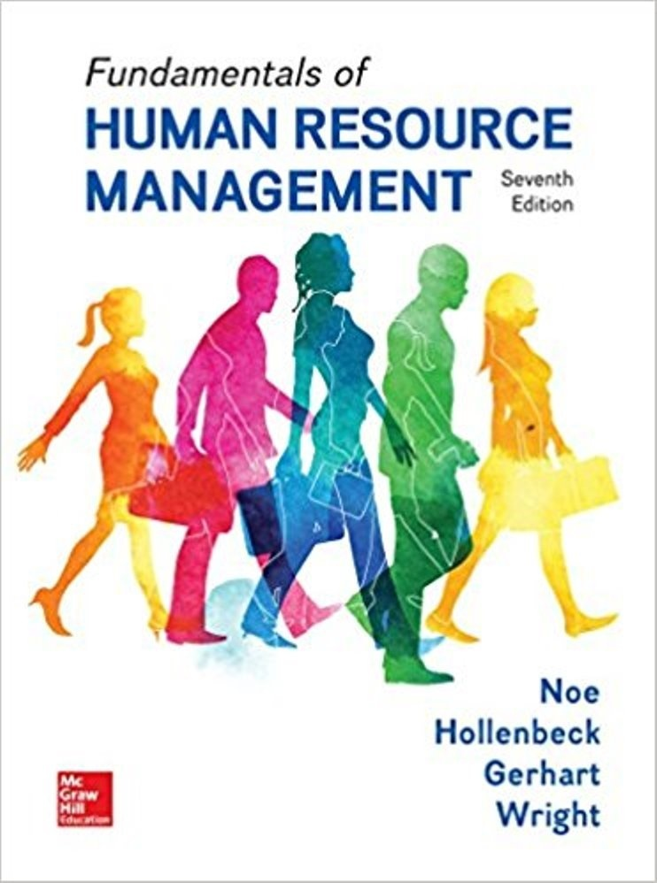 Fundamentals of Human Resource Management 7th edition  by Raymond Andrew Noe ( PDF )