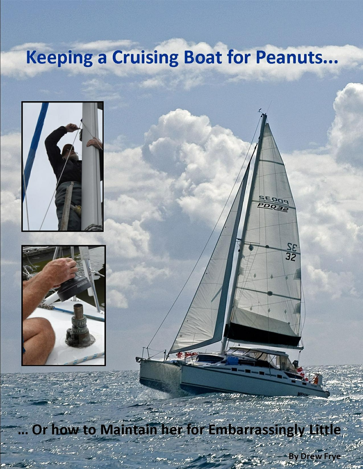 Keeping a Cruising Boat on Peanuts