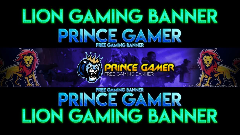 Prince Gamer Free Gaming Banner Lion Banner PSD