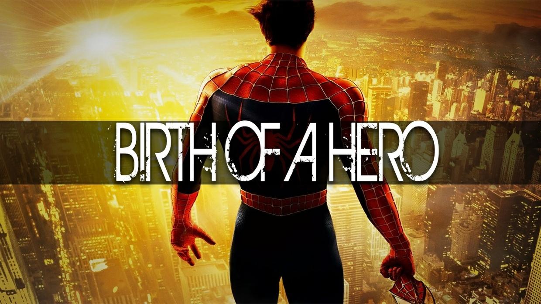 ''Birth of a Hero''