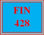 FIN 428 Week 4 Summary