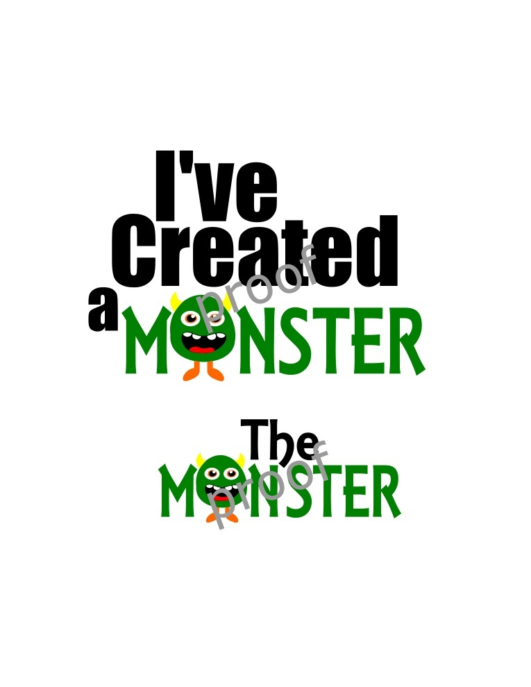Created a Monster and The Monster SVG- SVG Only