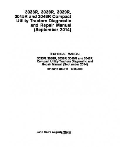 JOHN DEERE 3033R 3038R 3039R 3045R 3046R COMPACT UTILITY TRACTOR TECHNICAL MANUAL PDF TM130619