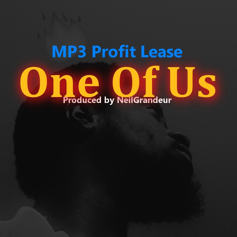 One Of Us [Produced by NeilGrandeur] - Mp3 Standard Lease