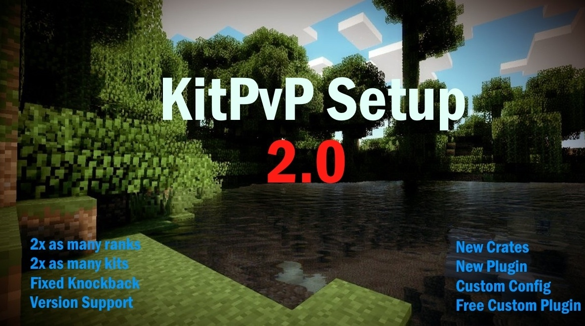 KitPvP Setup 2.0 | The Revamp (READ DESC)