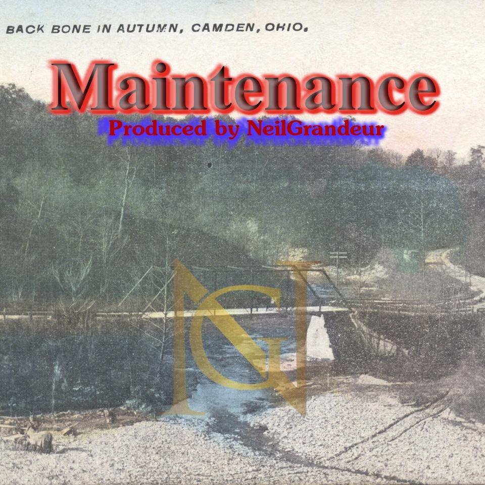 Maintenance [Produced by NeilGrandeur] Mp3 Non Profit Lease