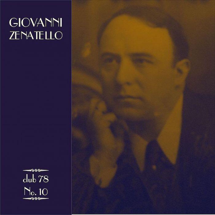 Giovanni Zenatello * club 78 No. 10