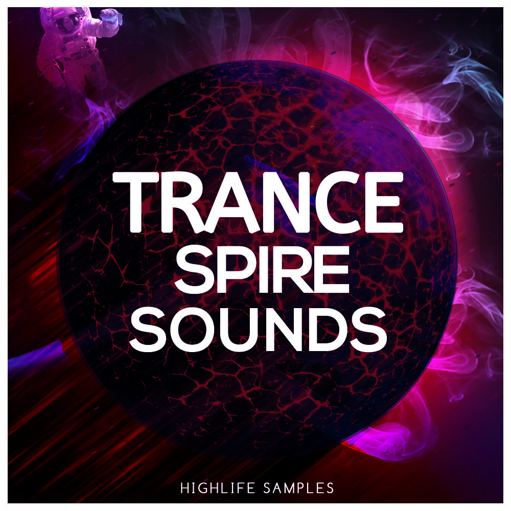 HighLife Samples Trance Spire Sounds