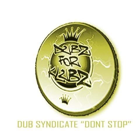 Dub syndicate Dont stop main 2step mix