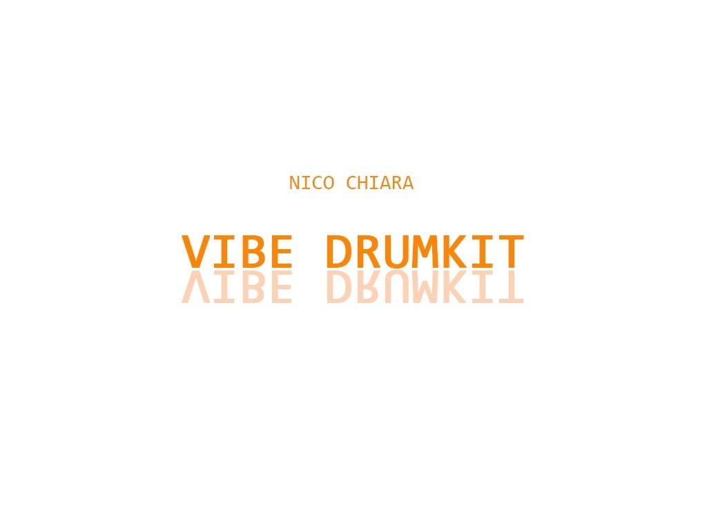 Nico Chiara - Vibe Drumkit