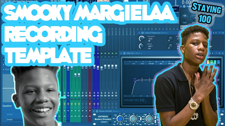 Smooky MarGielaa Recording Template