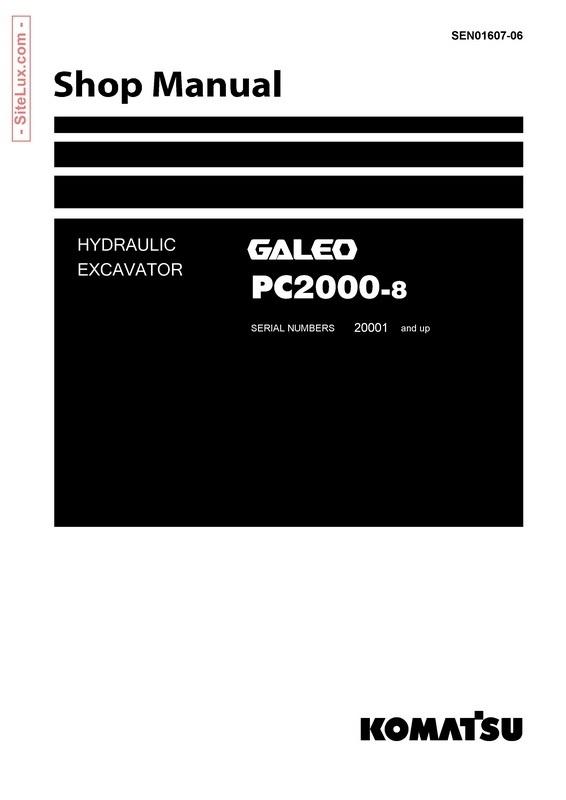 Komatsu PC2000-8 Galeo Hydraulic Excavator (20001 and up) Shop Manual - SEN01607-06