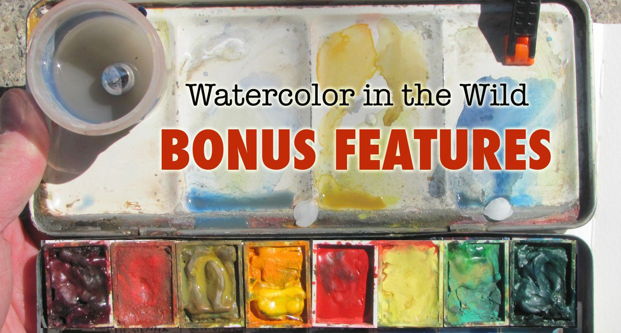 BONUS FEATURES: Watercolor