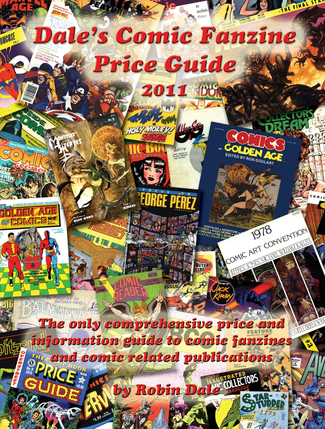 Dale's Comic Fanzine Price Guide 1st Edition 2011