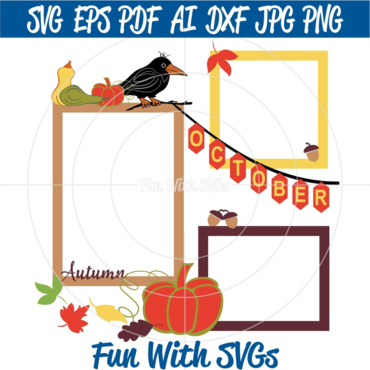 A Harvest of Memories, Fall SVGs, Harvest SVGs, Pumpkin SVGs, Crow SVGs, Cricut, Silhouette
