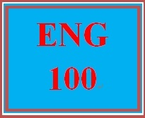 ENG 100 Week 4 Rough Draft